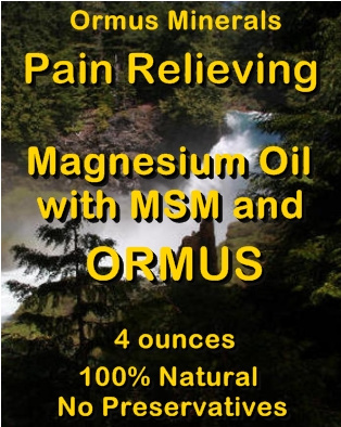 Ormus Minerals -Pain Relieving Magnesium Oil with MSM and Ormus